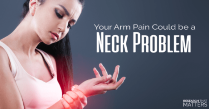 Your Arm Pain Could Be a Neck Problem image