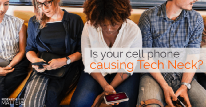 Is Your Cell Phone Causing Tech Neck? image