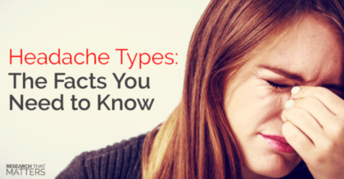 Headache Types, The Facts You Need to Know image