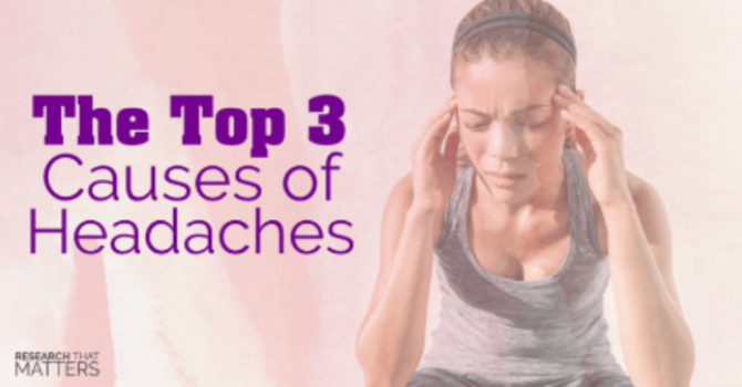 The Top 3 Causes of Headaches image