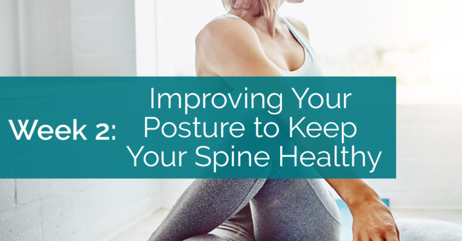 Improving Your Posture to Keep Your Spine Healthy image